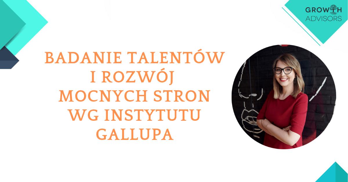 https://growthadvisors.pl/wp-content/uploads/2019/05/Badanie-talentów-i-rozwój-mocnych-stron-wg-instytutu-Gallupa.png
